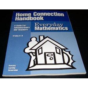 Everyday Mathematics: Home Connection Handbook, Grades K-6