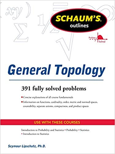 Schaums Outline of General Topology (Schaum's Outlines