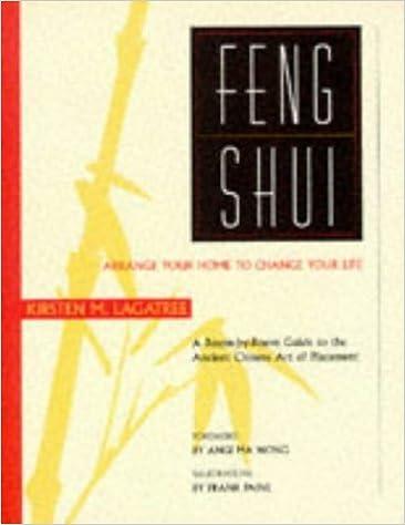 Manuel ebook téléchargement gratuit pdf Feng Shui: Arrange Your Home to Change Your Life by Kirsten M. Lagatree (1996-06-24) B01K0TCJH2 DJVU