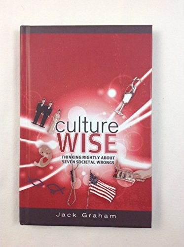 Culture Wise Thinking Rightly About Seven Societal Wrongs pdf epub