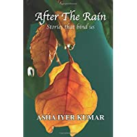 After The Rain: Stories that bind us