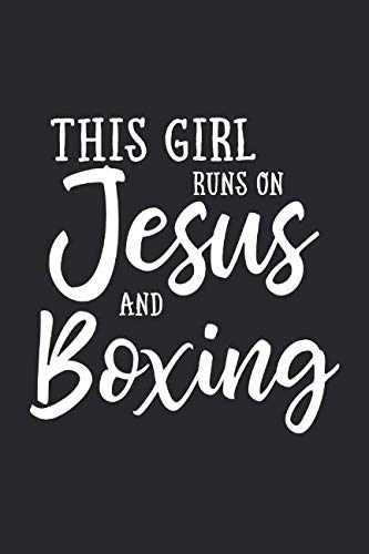 This Girl Runs On Jesus And Boxing: Journal, Notebook by N. D.