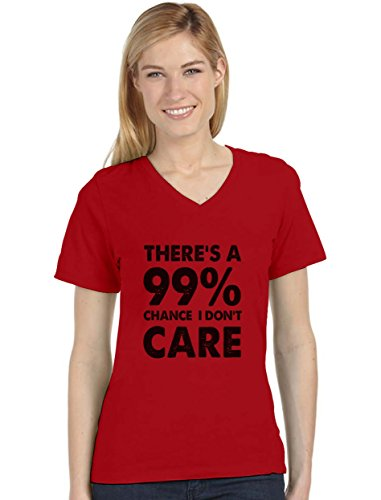 99% Chance I Don't Care - Sarcastic Funny Sarcasm V-Neck Fitted Women T-Shirt X-Large (Chance Fitted T-shirt)