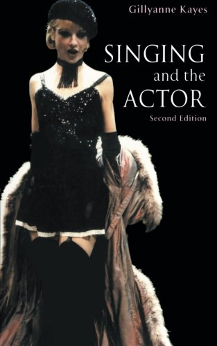 Singing and the Actor (Theatre A...