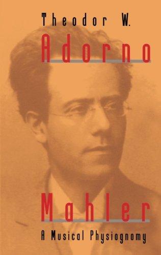 Mahler. A Musical Physiognomy. Translated by Edmund Jephcott.