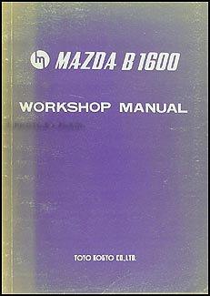 1972 mazda b1600 repair shop manual original mazda amazon com books rh amazon com Mazda R100 mazda b1600 workshop manual pdf