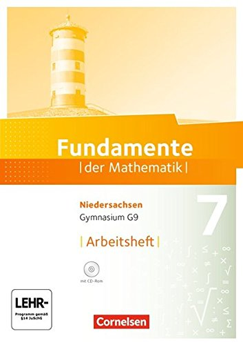 Fundamente der Mathematik - Niedersachsen: 7. Schuljahr - Arbeitsheft mit Lösungen und CD-ROM