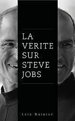 La vérité sur Steve Jobs