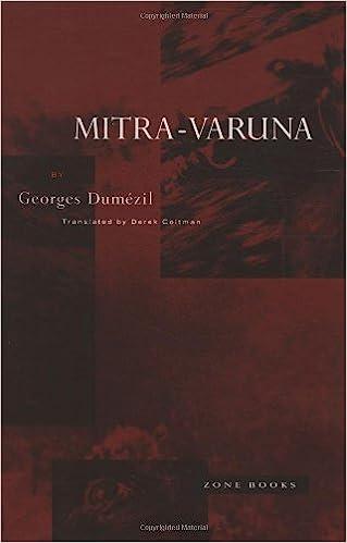 Mitra-Varuna: An Essay on Two Indo-European Representations of Sovereignty