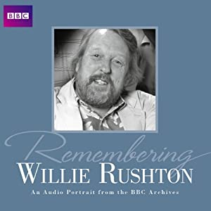 Remembering... Willie Rushton Radio/TV Program