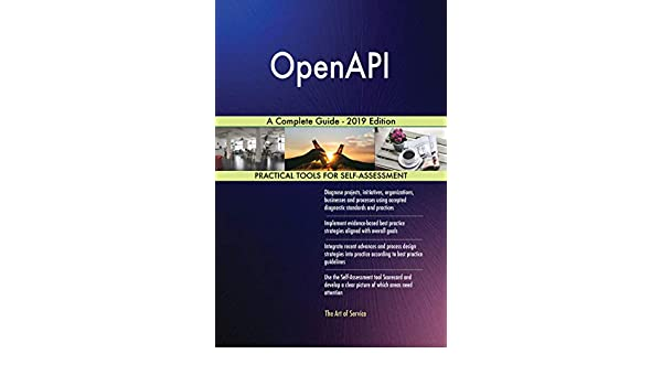 Amazon com: OpenAPI A Complete Guide - 2019 Edition eBook