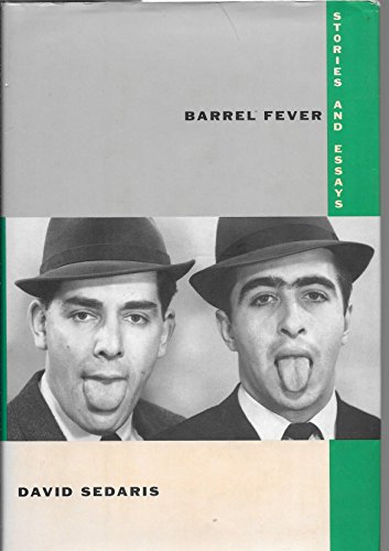 Barrel Fever Stories & Essays 1ST Edition by LITTLE BROWN & CO @