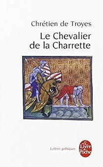 Lancelot ou Le Chevalier de la charrette par Troyes
