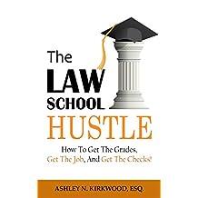 The Law School Hustle