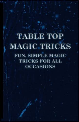 Go On Show Us a Trick - Magic Tricks Perfect for Impromptu Occasions