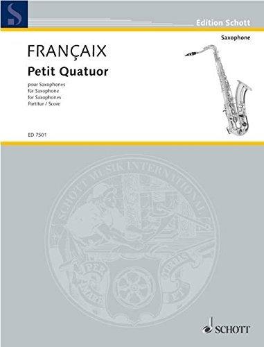 (SCHOTT FRANCAIS JEAN - PETIT QUATUOR - 4 SAXOPHONES (SATBAR) Classical sheets Saxophone by Jean Fran???aix (2003-01-01))