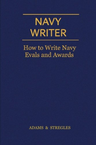 Navy Writer: How to Write Navy Evals and (Navy Award)