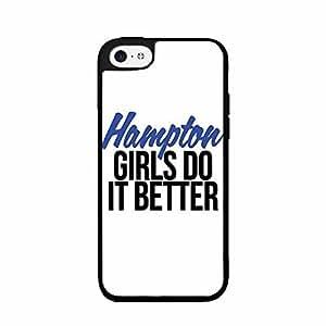 Hampton Girls Do It Better Plastic Phone Case Back Cover iPhone 5c hjbrhga1544