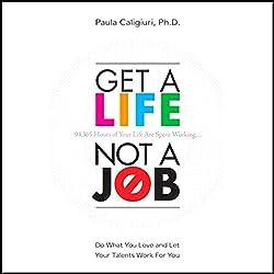 Get a Life, Not a Job
