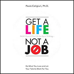 Get a Life, Not a Job Hörbuch