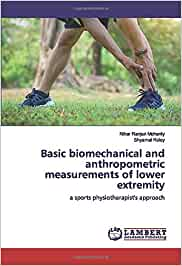 Basic biomechanical and anthropometric measurements of lower extremity: a sports physiotherapist's approach