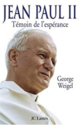 Jean Paul II : Témoin de l'espérance