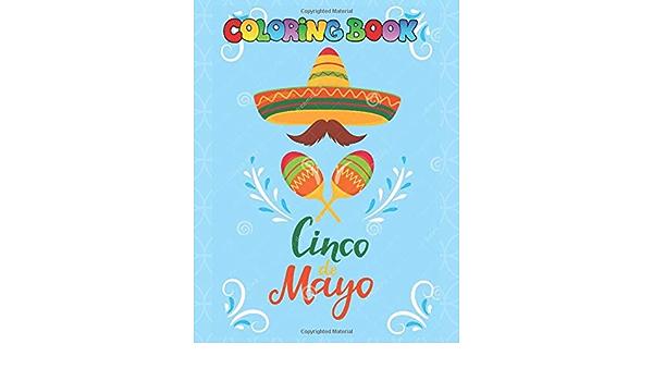 Cinco de Mayo Coloring Book: 20 Awesome & Exclusive ...