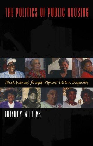 The Politics of Public Housing: Black Women's Struggles against Urban Inequality (Transgressing Boundaries: Studies in B