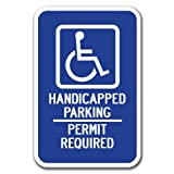 """Handicapped Symbol with Handicapped Parking Permit Required Sign 12"""" x 18"""" Heavy Gauge Aluminum Signs"""