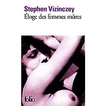 ÉLOGE DES FEMMES MÛRES