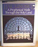 A Prophetical Walk Through the Holy Land, Hal Lindsey, 0890813817