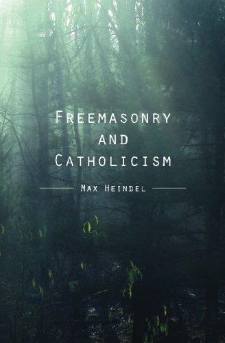 Read Online Freemasonry and Catholicism ebook