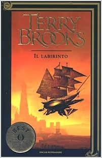 TERRY BROOKS: IL LABIRINTO-secondo libro Trilogia Il viaggio della Jerle Shannara