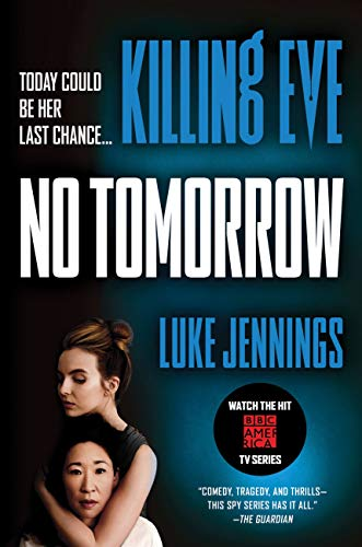 Pdf Mystery Killing Eve: No Tomorrow
