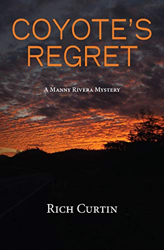Monticello Series - Coyote's Regret (Manny Rivera Mystery Series Book 8)