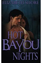 Hot Bayou Nights Paperback