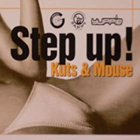 Kuts & Mouse - Step Up!