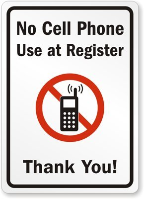 No Cell Phone Use At Register Thank You Plastic Sign 14