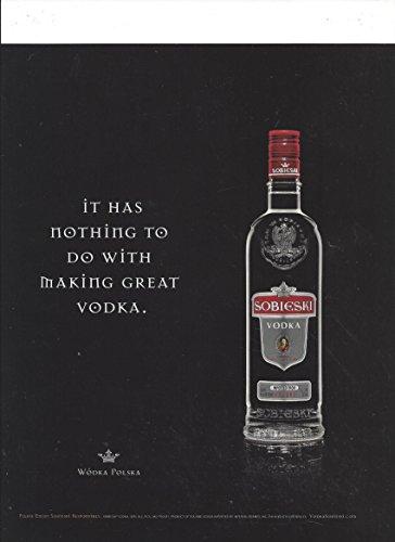 **PRINT AD** For Sobieski Vodka Nothing To Do With Making Vodka **PRINT ()