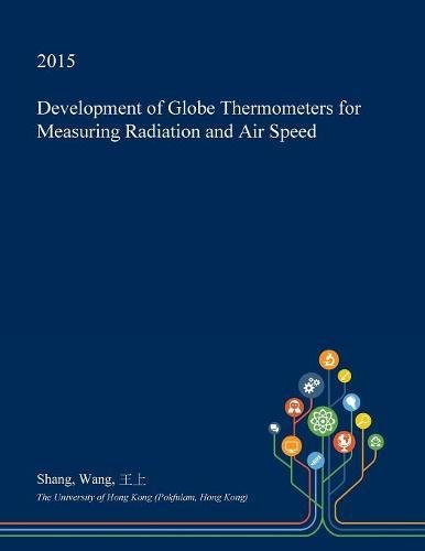 (Development of Globe Thermometers for Measuring Radiation and Air Speed)