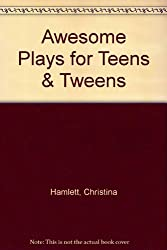 Awesome Plays for Teens & Tweens