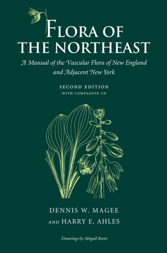 Flora of the Northeast: A Manual of the Vascular Flora of New England and Adjacent New York