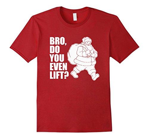 Mens Bro Do You Even Lift Santa Claus