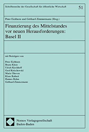 finanzierung-des-mittelstandes-vor-neuen-herausforderungen-basel-ii-mit-beitrgen-von-peter-eichhorn-bruno-klein-ulrich-kirchhoff-gerd-schriftenreihe-offentliche-dienstleistungen
