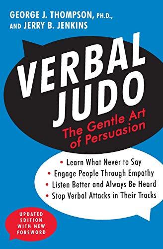 Verbal Judo: The Gentle Art of