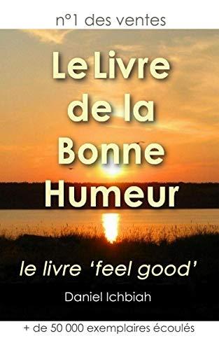 Le Livre De La Bonne Humeur French Edition