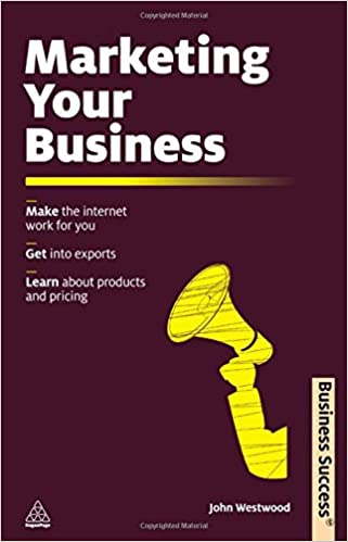 Gratis lydbogen downloads mp3 Marketing Your Business: Make the Internet Work for You; Get into Exports; Learn about Products and Pricing (Business Success) på Dansk PDF iBook