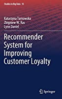 Recommender System for Improving Customer Loyalty Front Cover