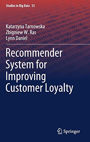 Recommender System for Improving Customer Loyalty (Studies in Big Data)