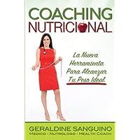 Coaching Nutricional: La Nueva Herramienta Para Alcanzar Tu